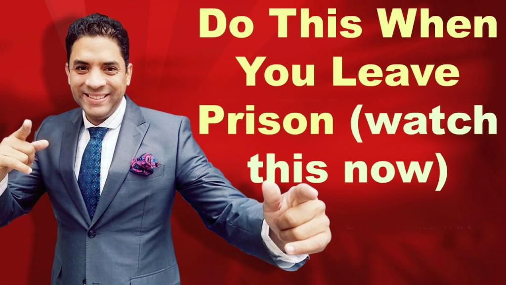 Do this when you leave prison - Edward R. Munoz www.UnleashYourChampion.com